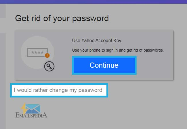 I would rather change my password