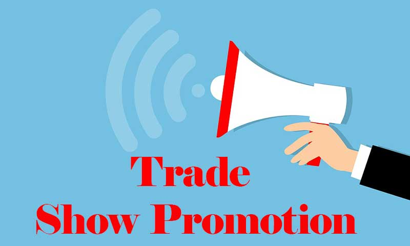 Ideas for Trade Shows Promotions