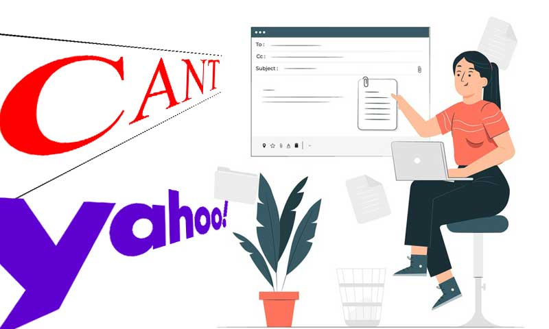 Yahoo Mail Won't Send Attachments? Check These Effective Solutions That Cost You Nothing