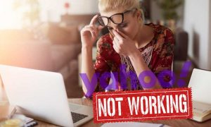 Yahoo mail is not working