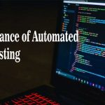Importance of Automated API Testing