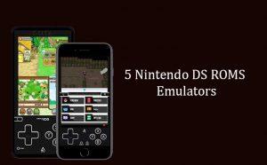 5 Nintendo DS ROMS Emulators