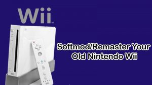 Softmod/Remaster Your Old Nintendo Wii