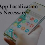 Why App Localization is Necessary