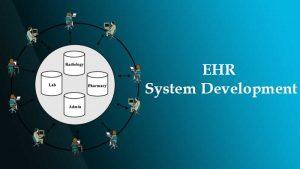EHR System Development