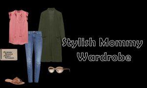 Stylish Mommy Wardrobe