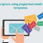5 Reasons to Ignore Using Plagiarized Email Marketing Templates